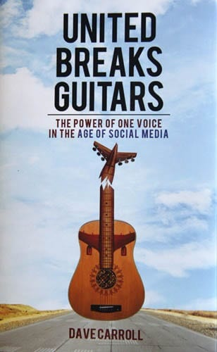 Book Review: United Breaks Guitars by Dave Carroll