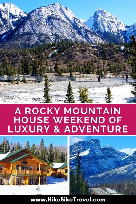 A Rocky Mountain House Weekend Of Luxury Adventure