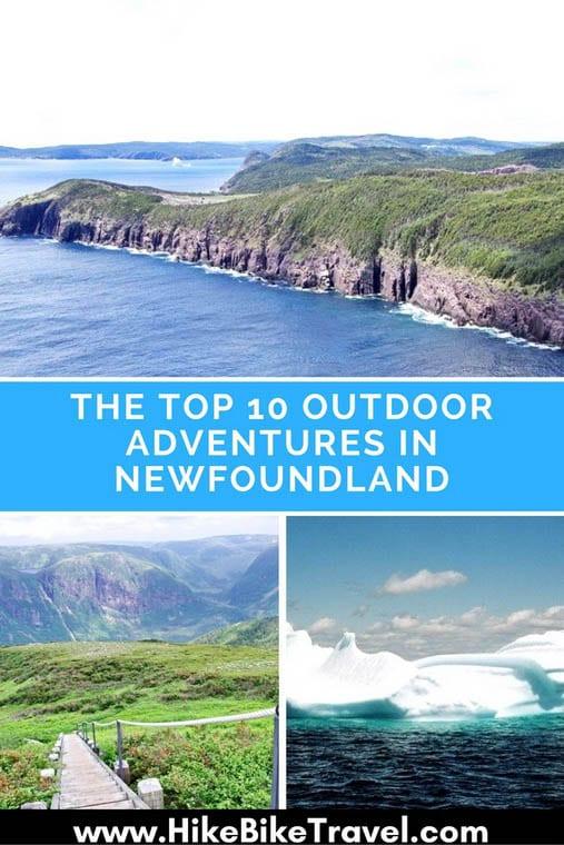 The top 10 outdoor adventures in Newfoundland